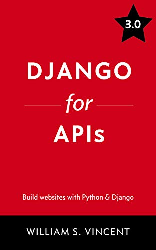 """Django for APIs"" book cover"
