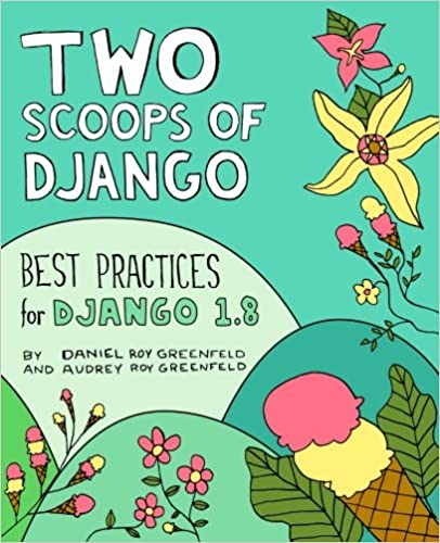"""""""Two Scoops of Django"""" book cover"""